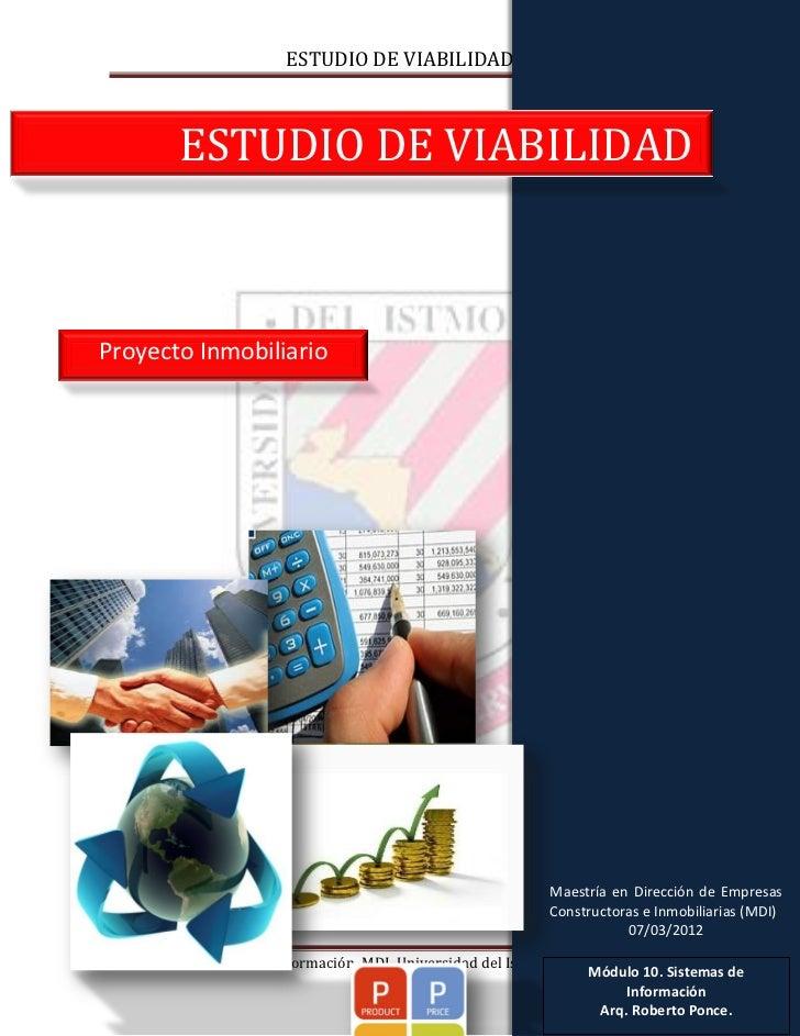 ESTUDIO DE VIABILIDAD          ESTUDIO DE VIABILIDADProyecto Inmobiliario                                                 ...