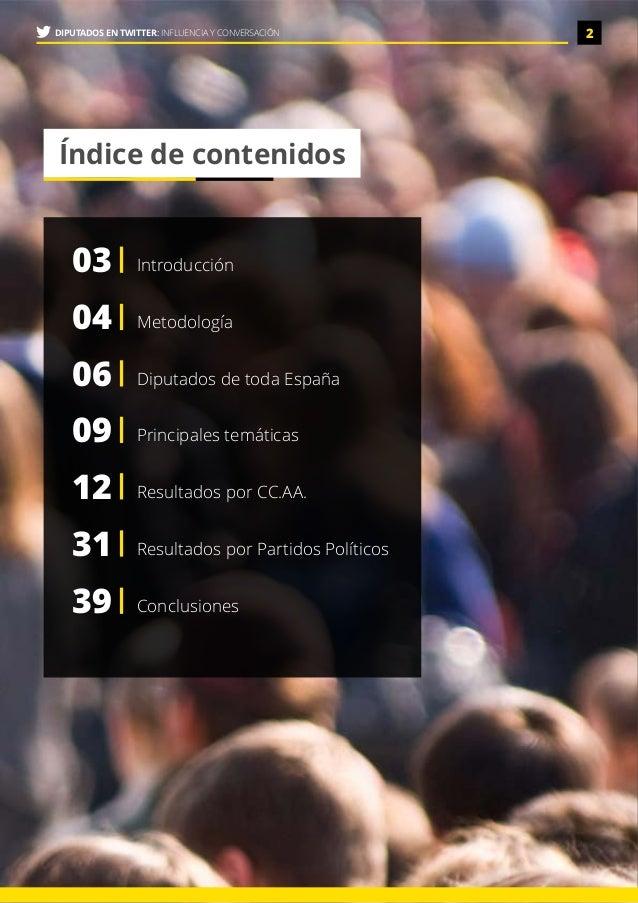 Diputados en Twitter: Influencia y Conversación Slide 2