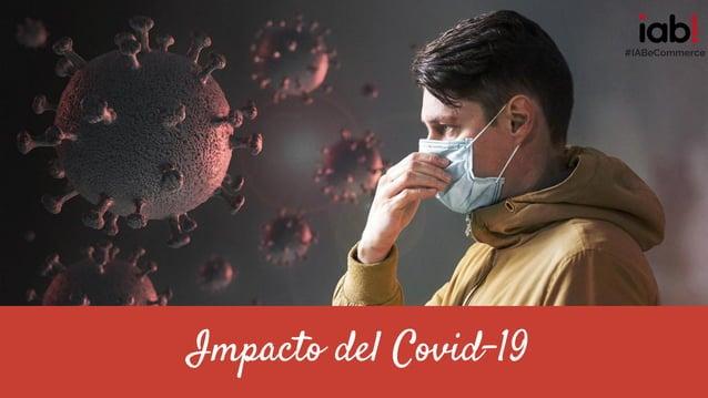 Impacto del Covid-19 #IABeCommerce
