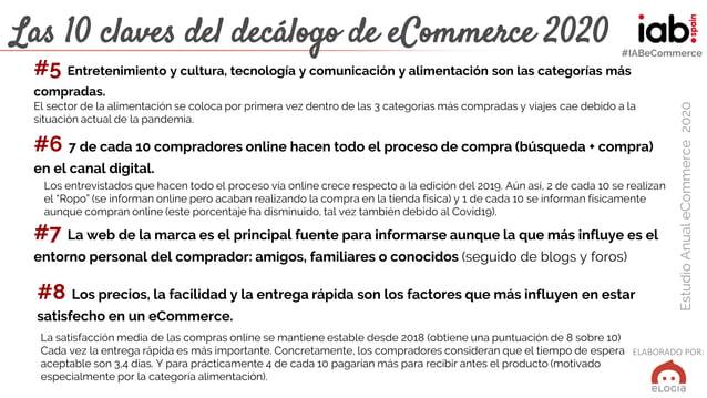 ELABORADO POR: EstudioAnualeCommerce2020 #IABeCommerce Las 10 claves del decálogo de eCommerce 2020 #5 Entretenimiento y c...