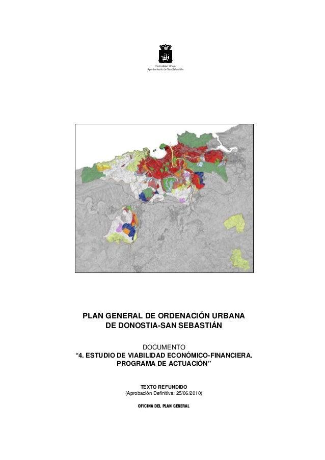 """PLAN GENERAL DE ORDENACIÓN URBANA DE DONOSTIA-SAN SEBASTIÁN DOCUMENTO """"4. ESTUDIO DE VIABILIDAD ECONÓMICO-FINANCIERA. PROG..."""