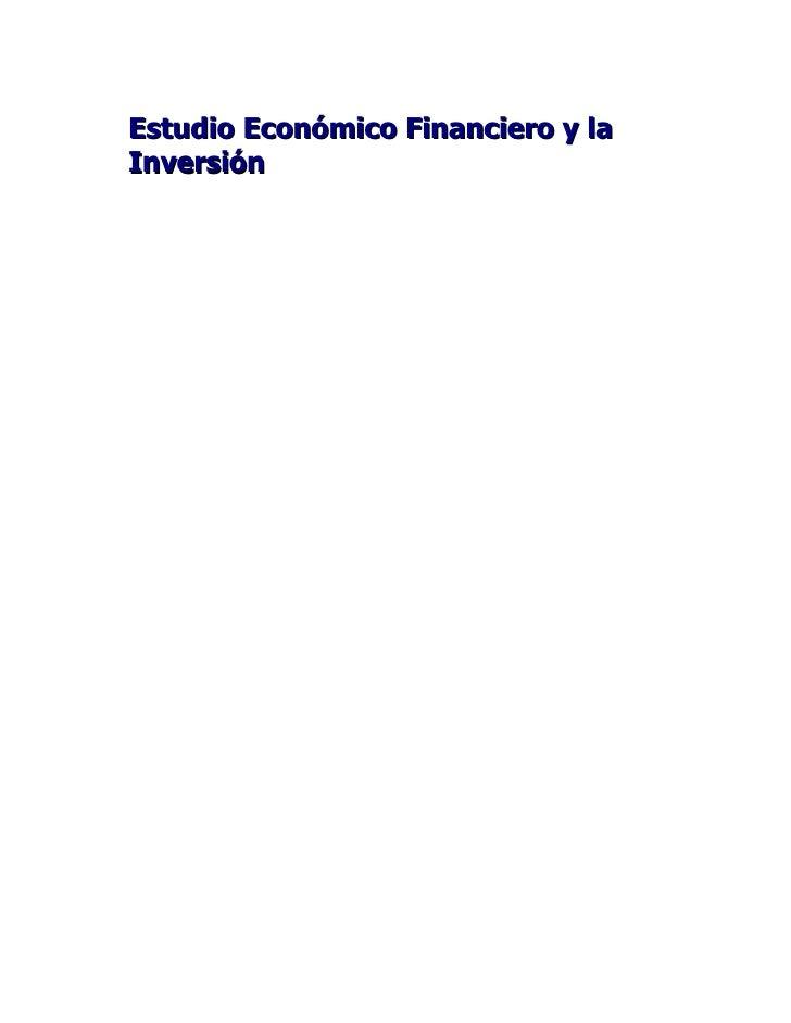 Estudio Económico Financiero y la Inversión