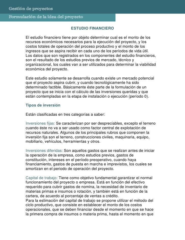 Gestión de proyectos Formulación de la idea del proyecto                                   ESTUDIO FINANCIERO         El e...