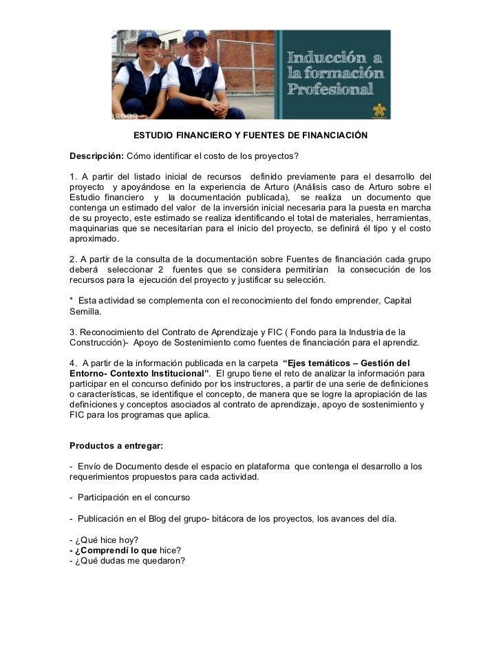ESTUDIO FINANCIERO Y FUENTES DE FINANCIACIÓNDescripción: Cómo identificar el costo de los proyectos?1. A partir del listad...