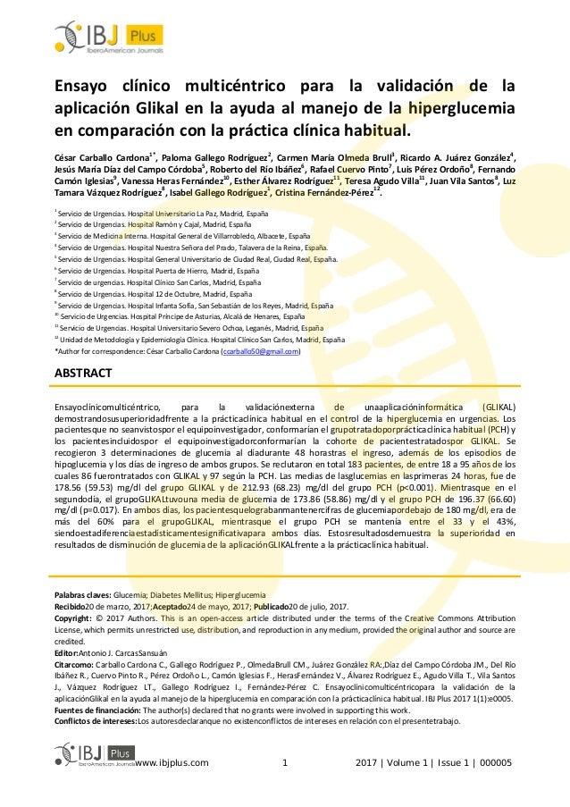 Ensayo clínico multicéntrico para la validación de la aplicación Glikal en la ayuda al manejo de la hiperglucemia en compa...