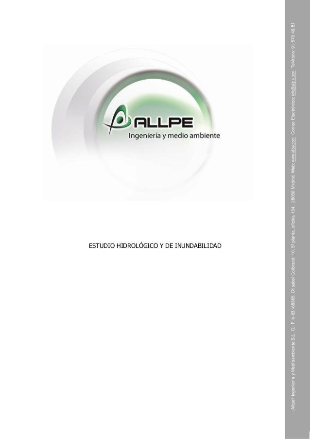 Allpe® Ingeniería y Medioambiente S.L. C.I.F. b-83168385. C/Isabel Colbrand, 10, 5ª planta, oficina 134, 28050 Madrid. Web...