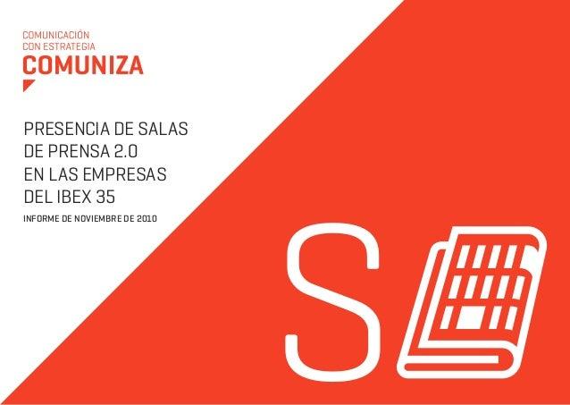 S PRESENCIA DE SALAS DE PRENSA 2.0 EN LAS EMPRESAS DEL IBEX 35 Informe de noviembre de 2010