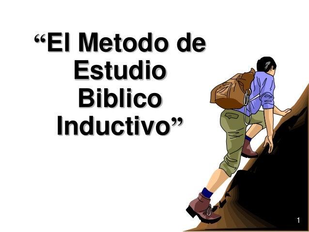 """""""El Metodo de Estudio Biblico Inductivo"""" 1"""