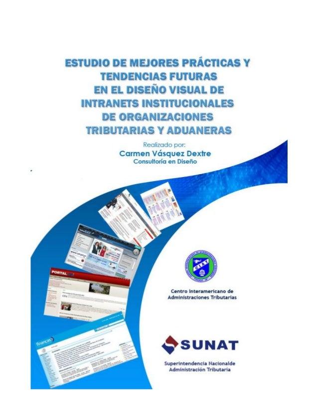 ESTUDIO DE MEJORES PRACTICAS Y TENDENCIAS FUTURAS EN EL DISEÑO VISUAL DE INTRANETS INSTITUCIONALES DE ORGANIZACIONES TRIBU...