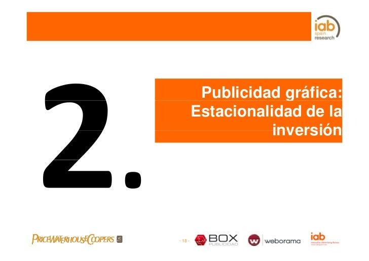 Publicidad gráfica:                       g          Estacionalidad de la                     inversión     - 18 -