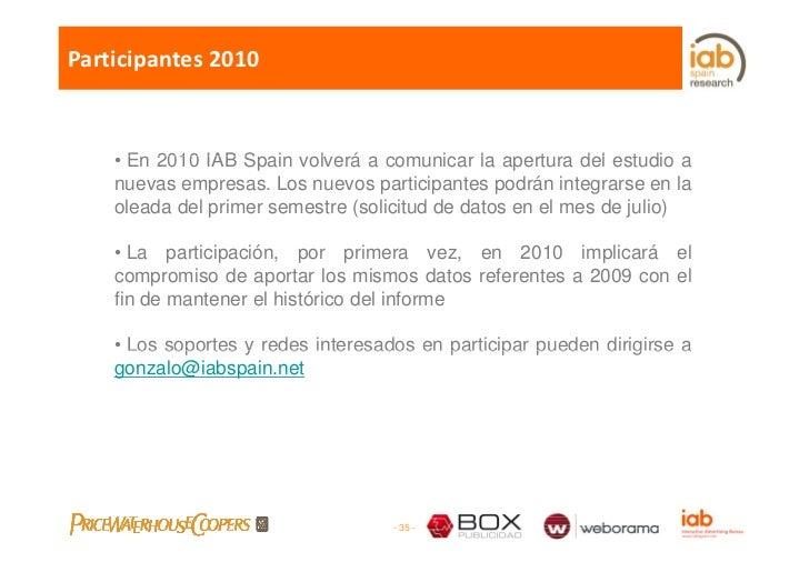Participantes2010        • E 2010 IAB S i volverá a comunicar l apertura d l estudio a       En           Spain l á      ...