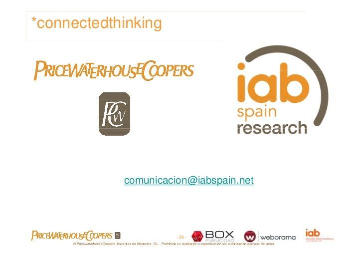 *connectedthinking                                         comunicacion@iabspain.net                                      ...
