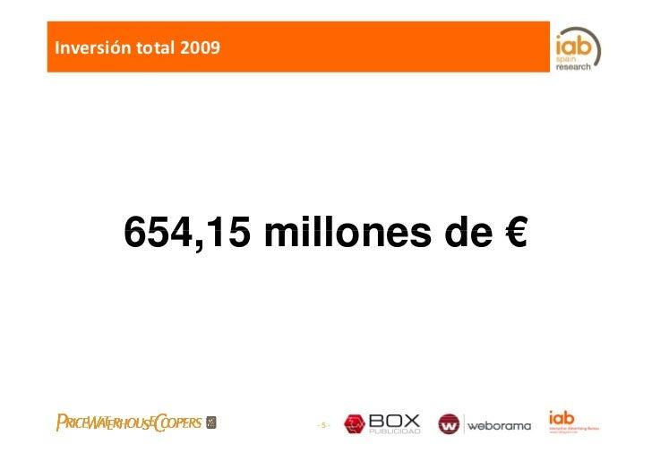 Inversióntotal2009             654,15         654 15 millones de €                           -5-