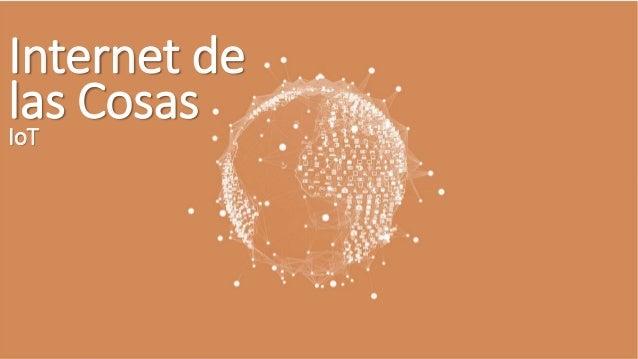 Internet de las CosasIoT
