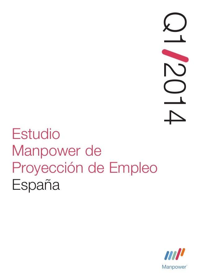Q1 2014 Estudio Manpower de Proyección de Empleo España  Estudio de investigación de Manpower