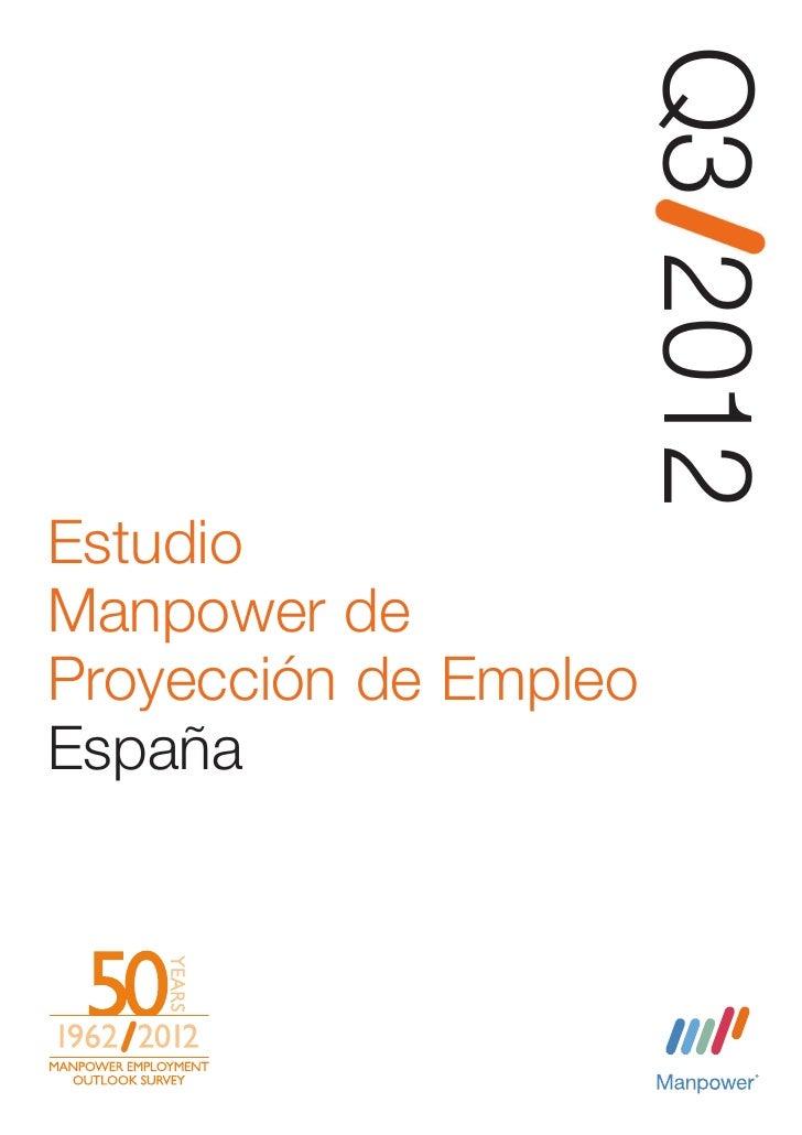 Q3 2012EstudioManpower deProyección de EmpleoEspaña      Estudio de investigación