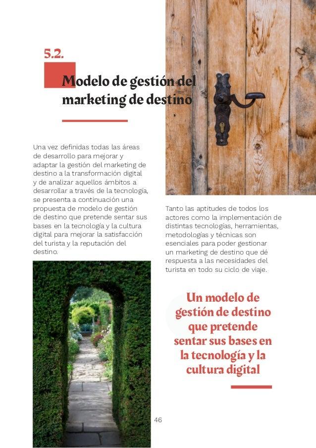 48 Los destinos turísticos de la Comunitat Valenciana en la actualidad 6 Para conocer cuál es el grado de madurez de los d...