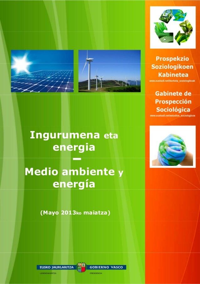 (Mayo 2013ko maiatza)Ingurumena etaenergiaMedio ambiente yenergía