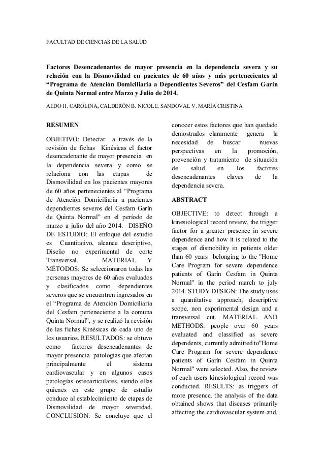 FACULTAD DE CIENCIAS DE LA SALUD Factores Desencadenantes de mayor presencia en la dependencia severa y su relación con la...