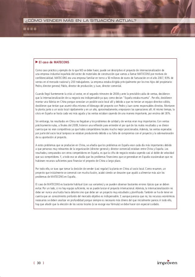 [ 30 ] ¿CÓMO VENDER MÁS EN LA SITUACIÓN ACTUAL? El caso de MATECONS Como caso práctico y ejemplo de lo que NO se debe hace...
