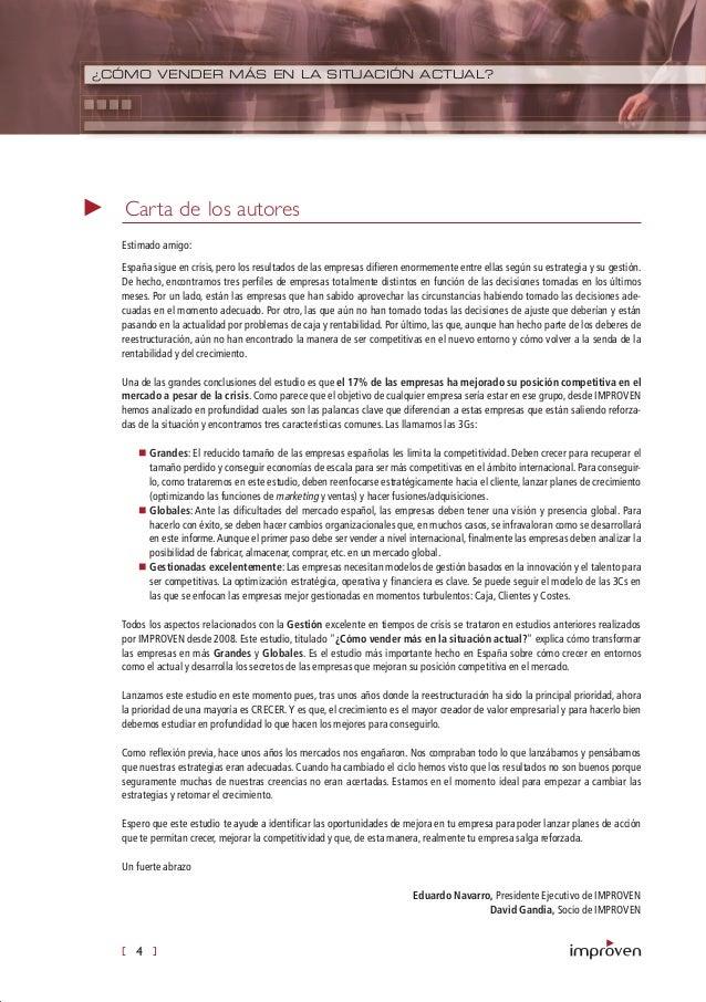 [ 4 ] ¿CÓMO VENDER MÁS EN LA SITUACIÓN ACTUAL? Carta de los autores Estimado amigo: España sigue en crisis, pero los resul...