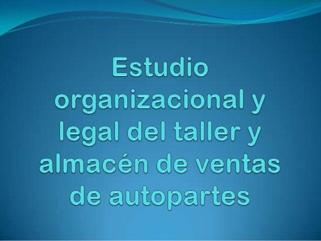 TIPO DE EMPRESAEmpresa de Servicios de mantenimientopreventivo y correctivo del sector automotriz.