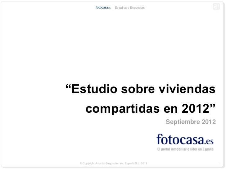 """Estudios y Encuestas""""Estudio sobre viviendas     compartidas en 2012""""                                                     ..."""