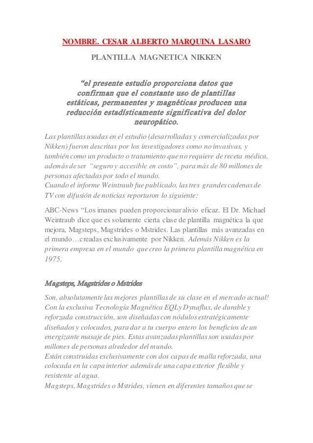 """NOMBRE. CESAR ALBERTO MARQUINA LASARO PLANTILLA MAGNETICA NIKKEN """"el presente estudio proporciona datos que confirman que ..."""