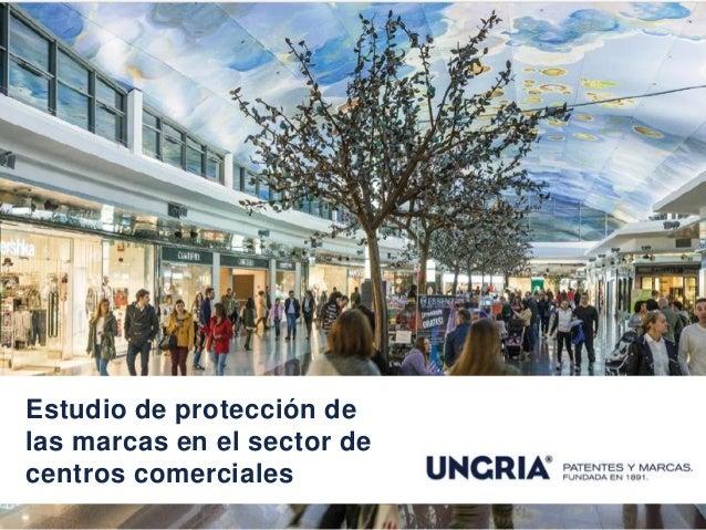 Estudio de protección de las marcas en el sector de centros comerciales