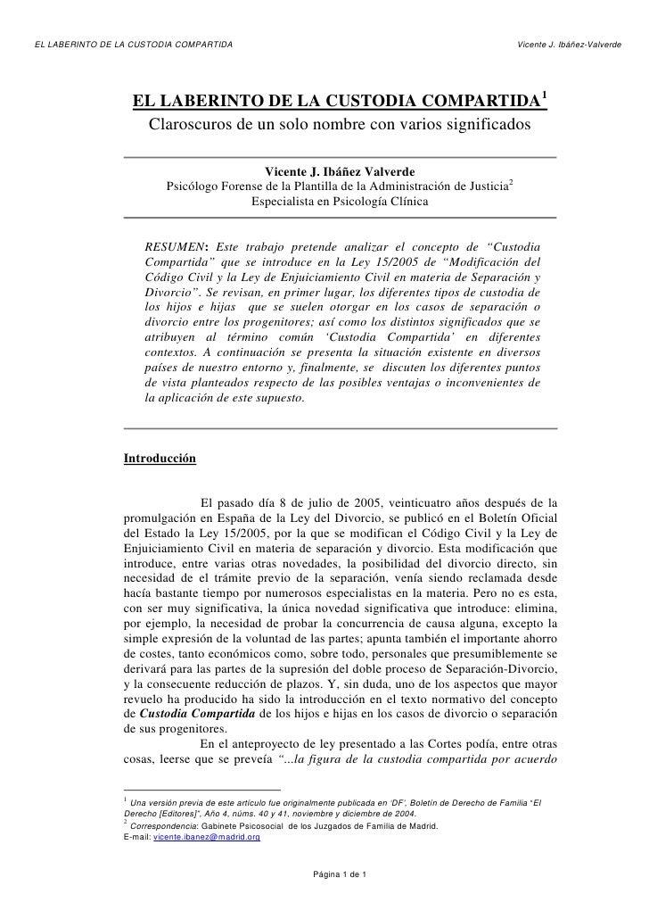 EL LABERINTO DE LA CUSTODIA COMPARTIDA                                                                                Vice...