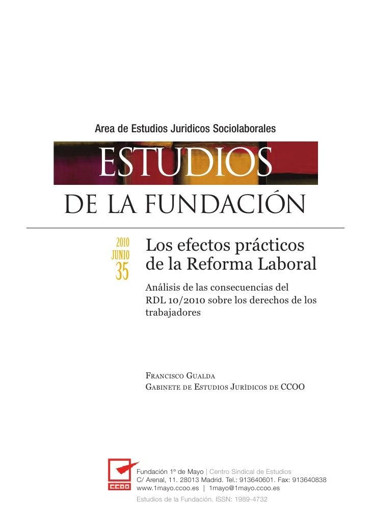 Area de Estudios Juridicos Sociolaborales     ESTUDIOS DE LA FUNDACIÓN      2010     JUNIO               Los efectos práct...