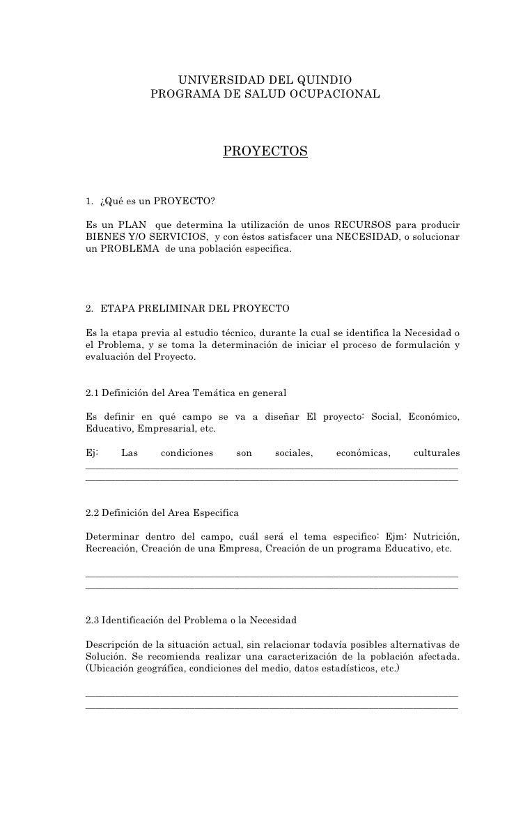 UNIVERSIDAD DEL QUINDIO               PROGRAMA DE SALUD OCUPACIONAL                                  PROYECTOS   1. ¿Qué e...
