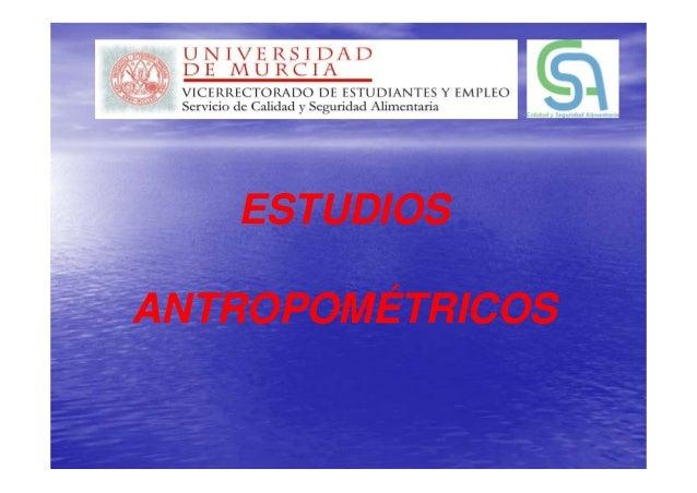 ESTUDIOS ANTROPOMÉTRICOS