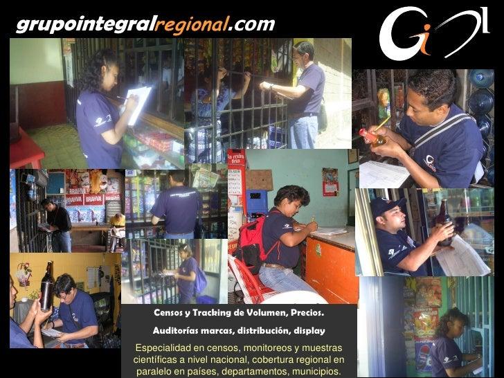 grupointegralregional.com                    Censos y Tracking de Volumen, Precios.                Auditorías marcas, dist...