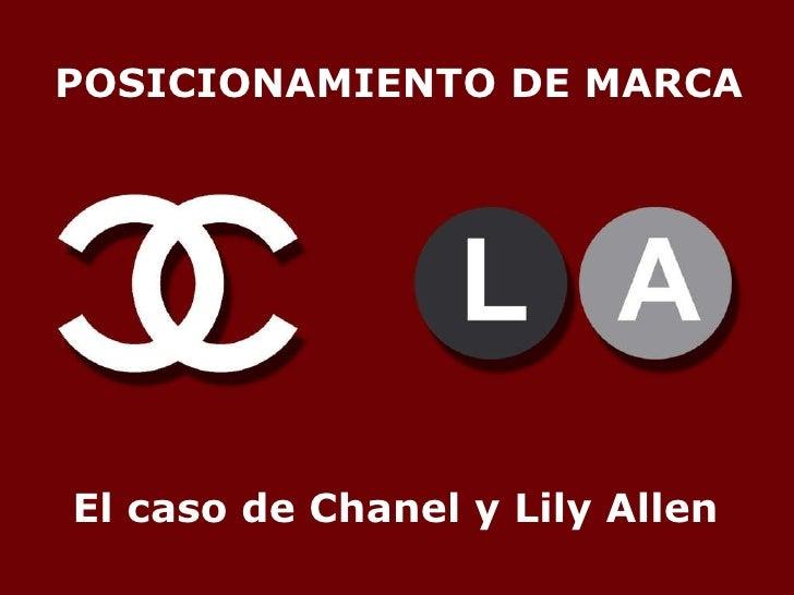 POSICIONAMIENTO DE MARCA El caso de Chanel y Lily Allen
