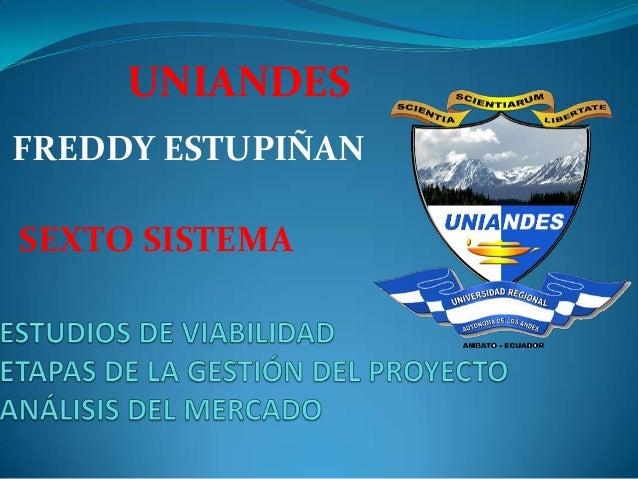 UNIANDES FREDDY ESTUPIÑAN  SEXTO SISTEMA