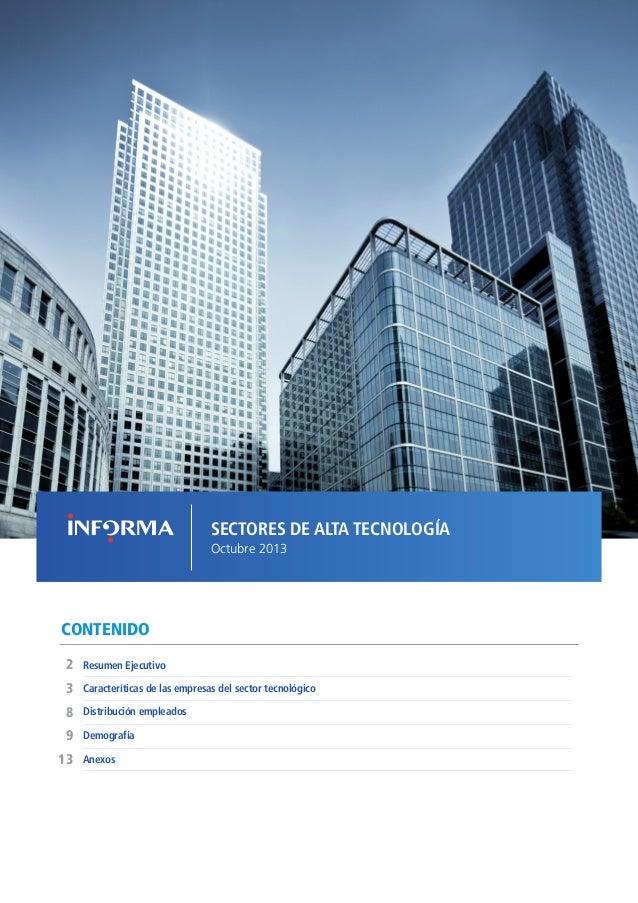 EMPRESAS DE SECTORES TECNOLÓGICOS // OCTUBRE 2013  SECTORES DE ALTA TECNOLOGÍA Octubre 2013  CONTENIDO 2  Resumen Ejecutiv...