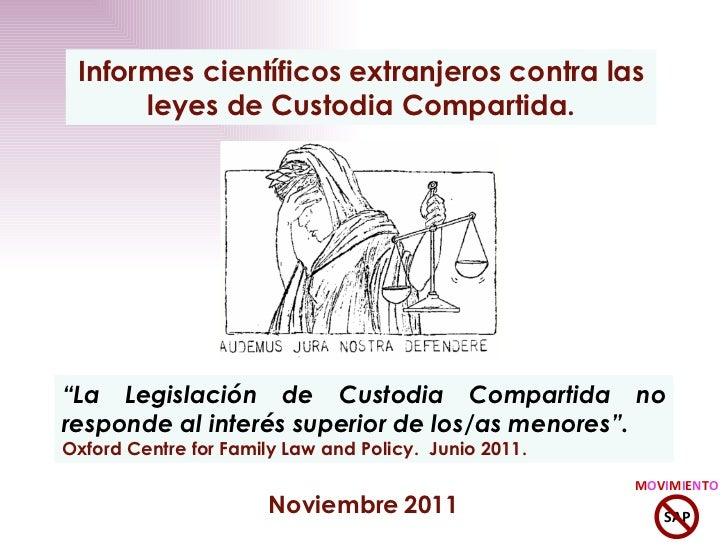 """Noviembre   2011 Informes científicos extranjeros contra las leyes de Custodia Compartida. """" La Legislación de Custodia Co..."""