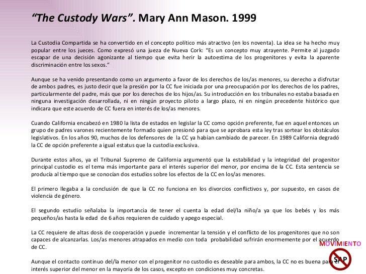""""""" The Custody Wars"""".  Mary Ann Mason. 1999 La Custodia Compartida se ha convertido en el concepto político más atractivo (..."""