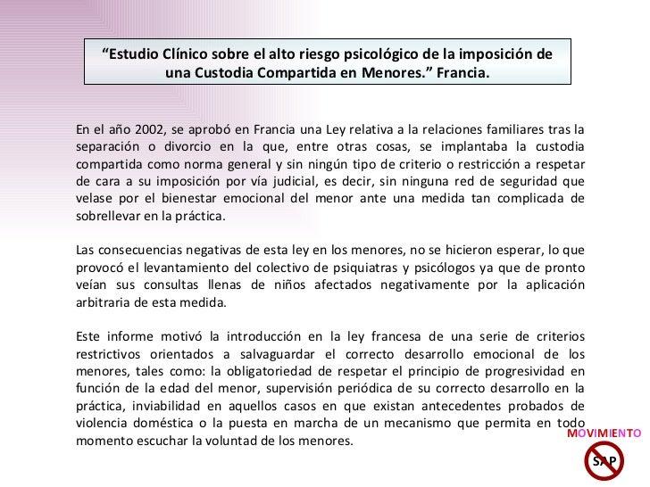 """"""" Estudio Clínico sobre el alto riesgo psicológico de la imposición de una Custodia Compartida en Menores."""" Francia. En el..."""