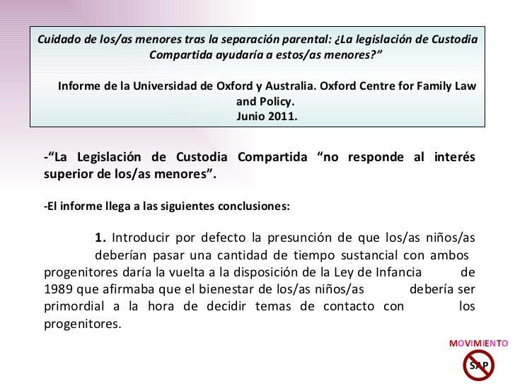 """-""""La Legislación de Custodia Compartida """"no responde al interés superior de los/as menores"""". -El informe llega a las sigui..."""