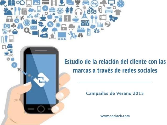 01 Descripción del estudio El objetivo de este estudio es conocer qué relación mantiene el usuario con las marcas a través...