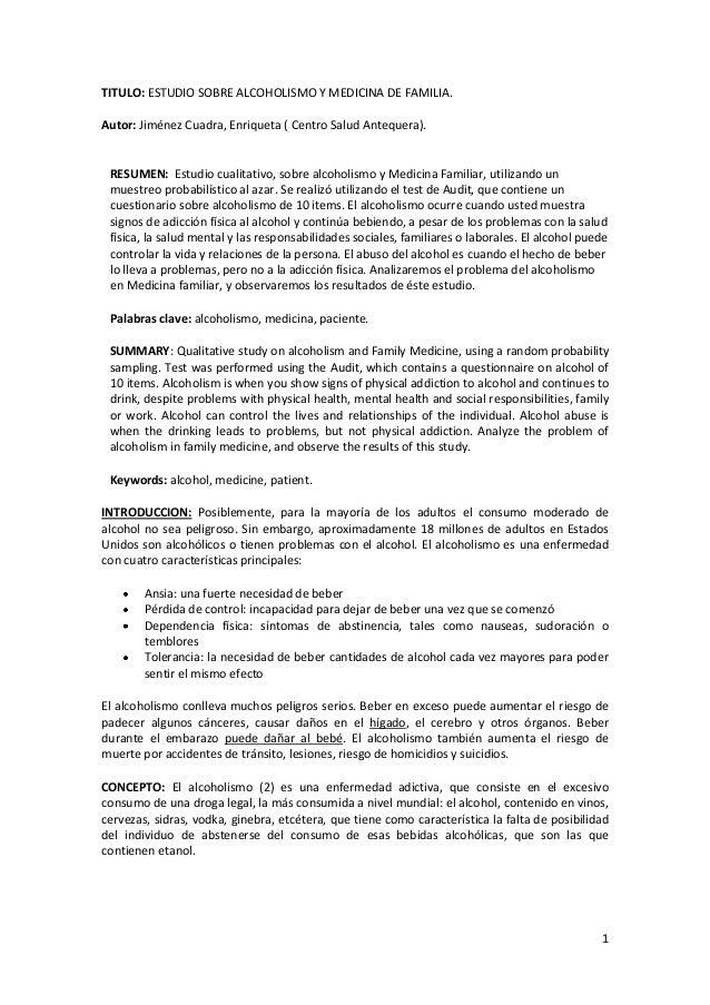 1 TITULO: ESTUDIO SOBRE ALCOHOLISMO Y MEDICINA DE FAMILIA. Autor: Jiménez Cuadra, Enriqueta ( Centro Salud Antequera). RES...