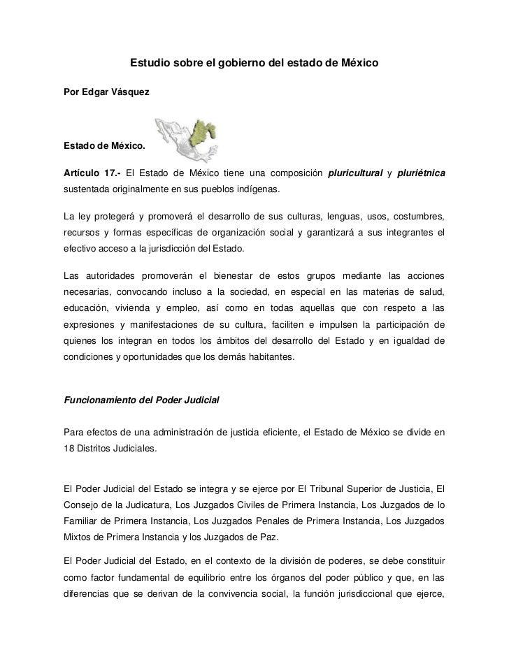 Estudio sobre el gobierno del estado de MéxicoPor Edgar VásquezEstado de México.Artículo 17.- El Estado de México tiene un...