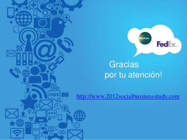 Gracias          por tu atención!http://www.2012socialbusinessstudy.com