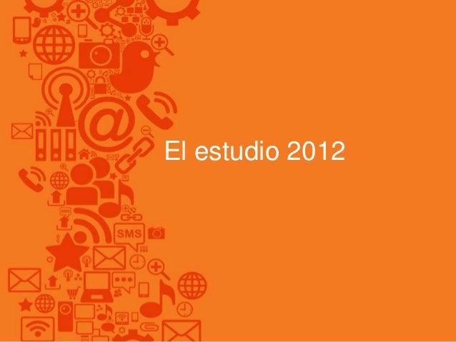 El estudio 2012