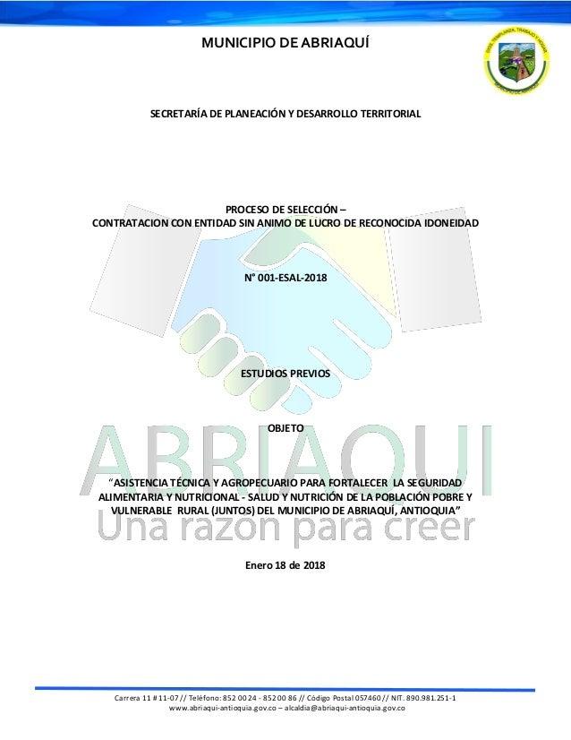 MUNICIPIO DE ABRIAQUÍ Carrera 11 # 11-07 // Teléfono: 852 00 24 - 852 00 86 // Código Postal 057460 // NIT. 890.981.251-1 ...