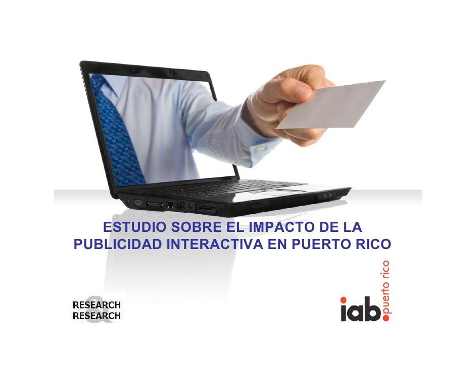 ESTUDIO SOBRE EL IMPACTO DE LAPUBLICIDAD INTERACTIVA EN PUERTO RICO