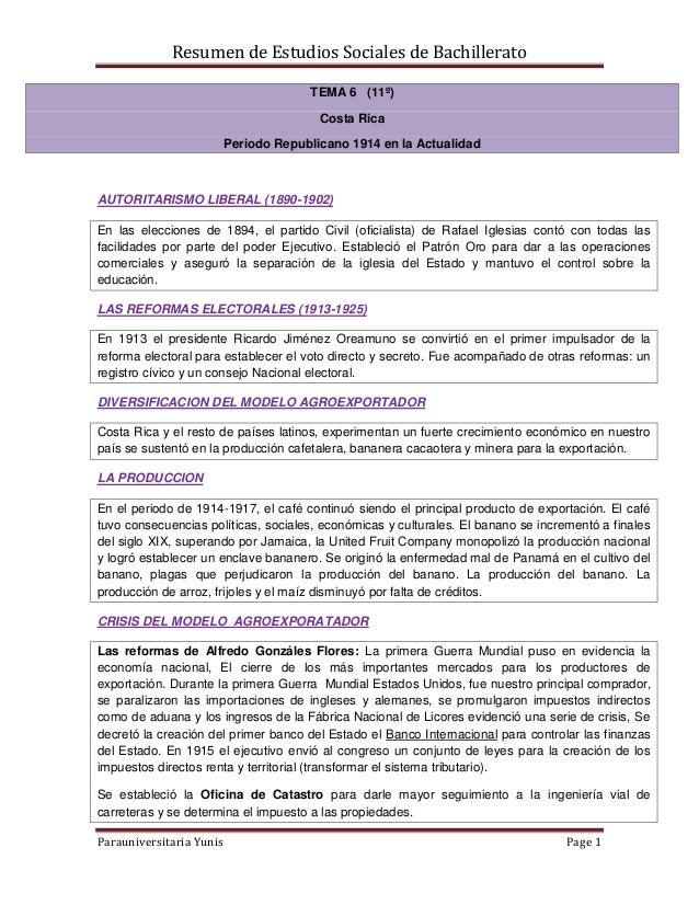 Resumen de Estudios Sociales de Bachillerato Parauniversitaria Yunis Page 1 TEMA 6 (11º) Costa Rica Periodo Republicano 19...