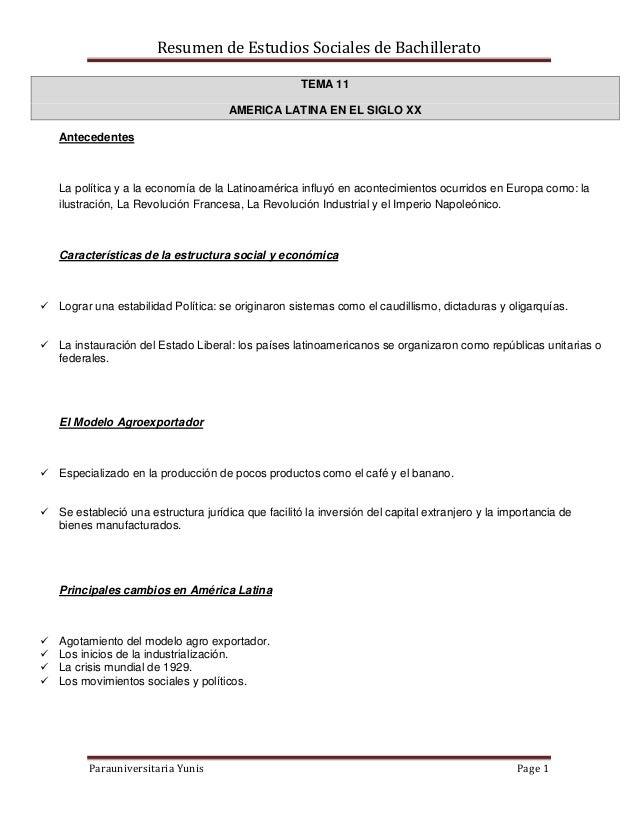 Resumen de Estudios Sociales de BachilleratoParauniversitaria Yunis Page 1TEMA 11AMERICA LATINA EN EL SIGLO XXAntecedentes...